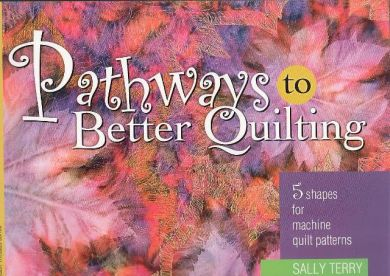 Pathways To Better Quilting Constantine Quilts