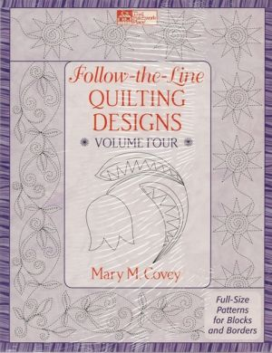 Follow The Line Quilting Designs Mary Covey : Follow-the-line Quilting Designs Vol 4 Constantine Quilts