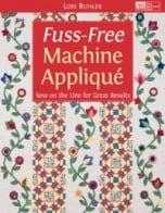 fuss free machine applique
