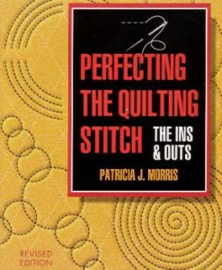 Perfecting the Quilting Stitch